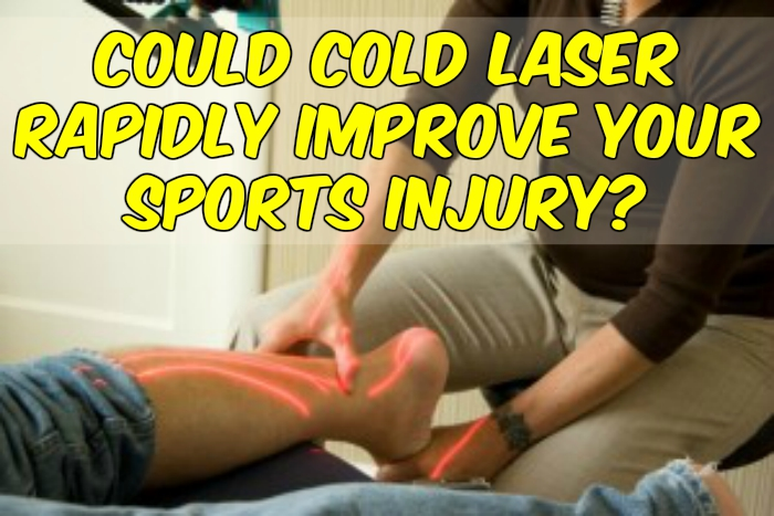 Could Cold Laser Rapidly Improve Your Sports Injury?